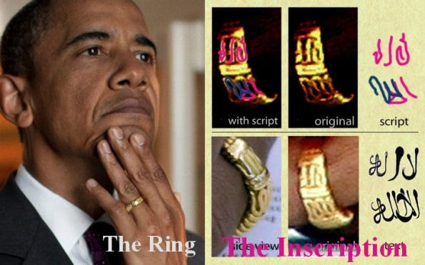 "obama's ring: ""There is no God but allah"""